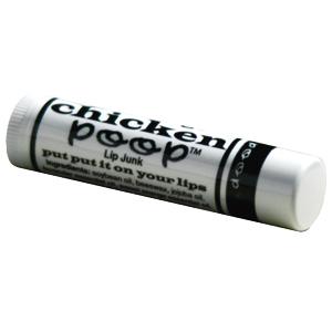 Chicken Poop Lip Junk!